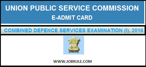 Download E-Admit Card of UPSC CDS (I) 2016