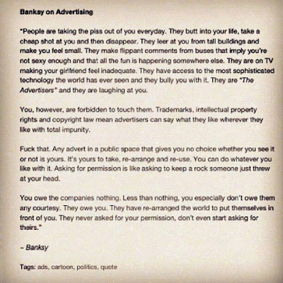 Banksy explains why advertising can't expect to be unassailed in the world