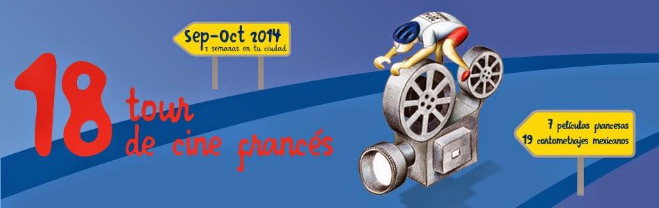 18° Tour de Cine Francés en la Ciudad de México del 4 al 17 de Septiembre