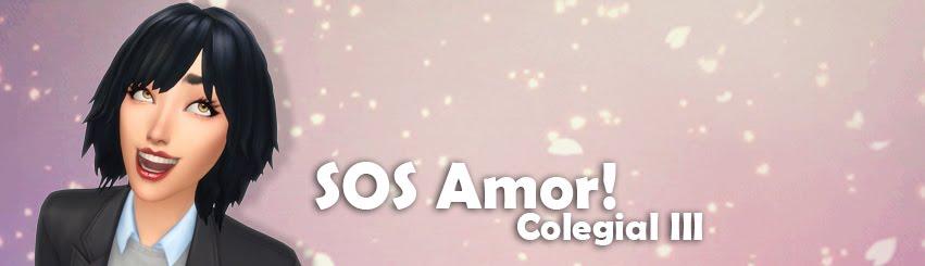 SOS Amor! - Colegial III