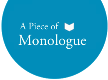 A Piece of Monologue: Literature, Philosophy, Criticism