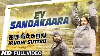 Ey Sandakaara Full Video Song __ _Irudhi Suttru_ __ R. Madhavan, Ritika Singh