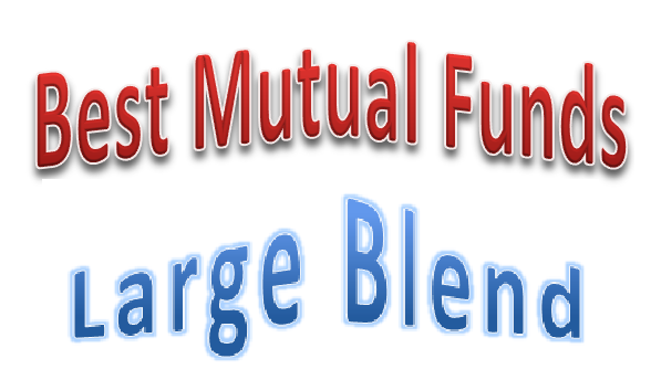 Top Large Blend Mutual Funds 2014