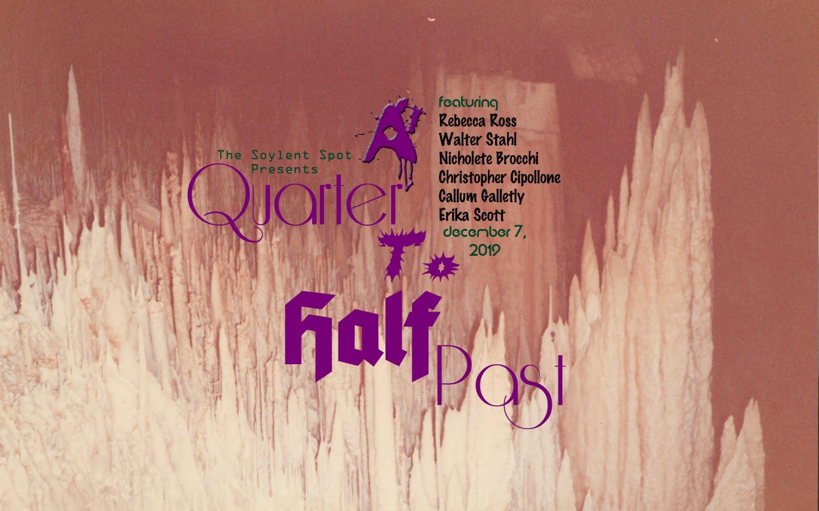 A Quarter To Half Past
