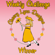 I won Cheery Lynn Designs Challenge's Week 13, 26,36, 40