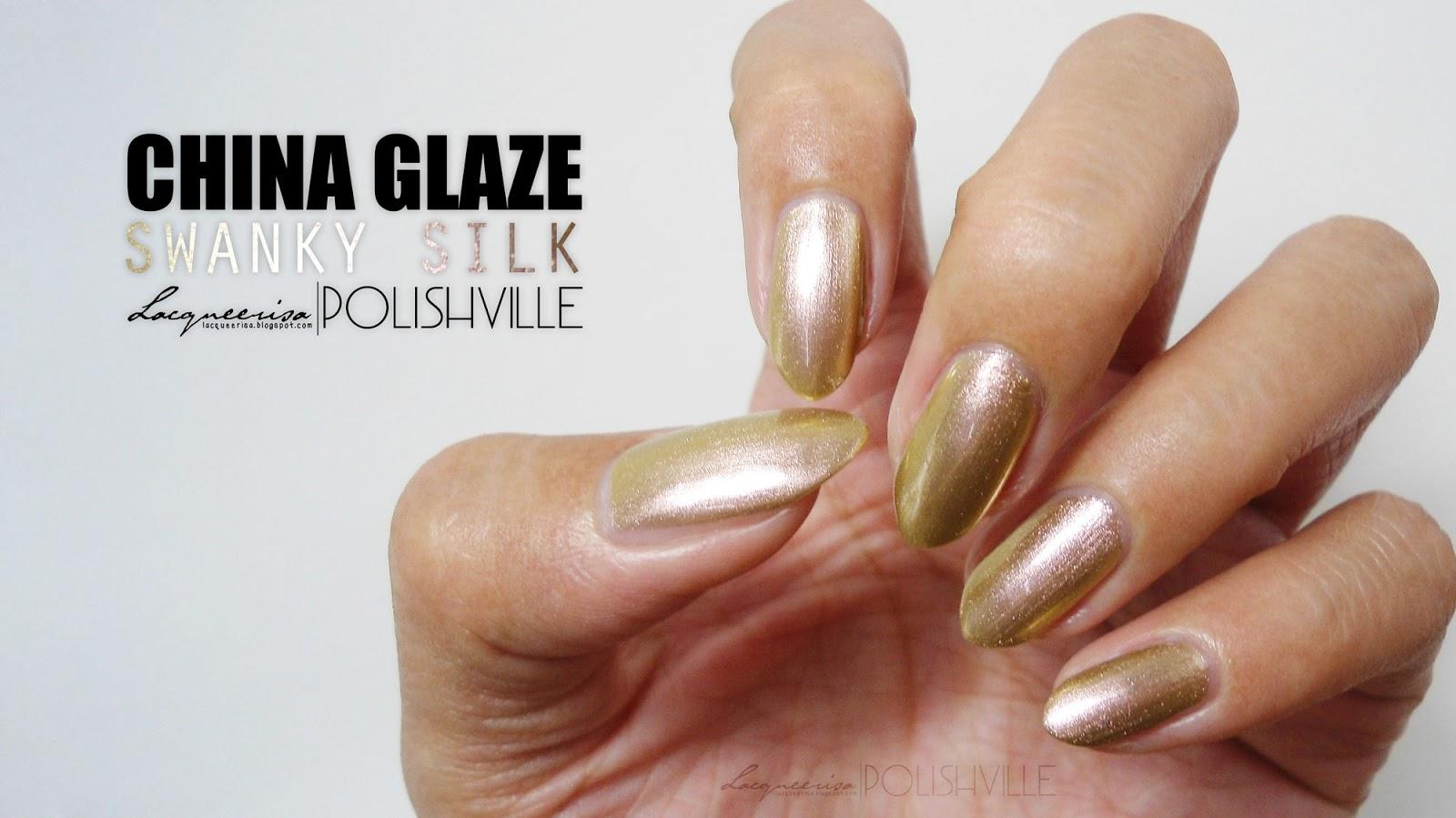 LacqueerisaXPolishville: China Glaze, Swanky Silk