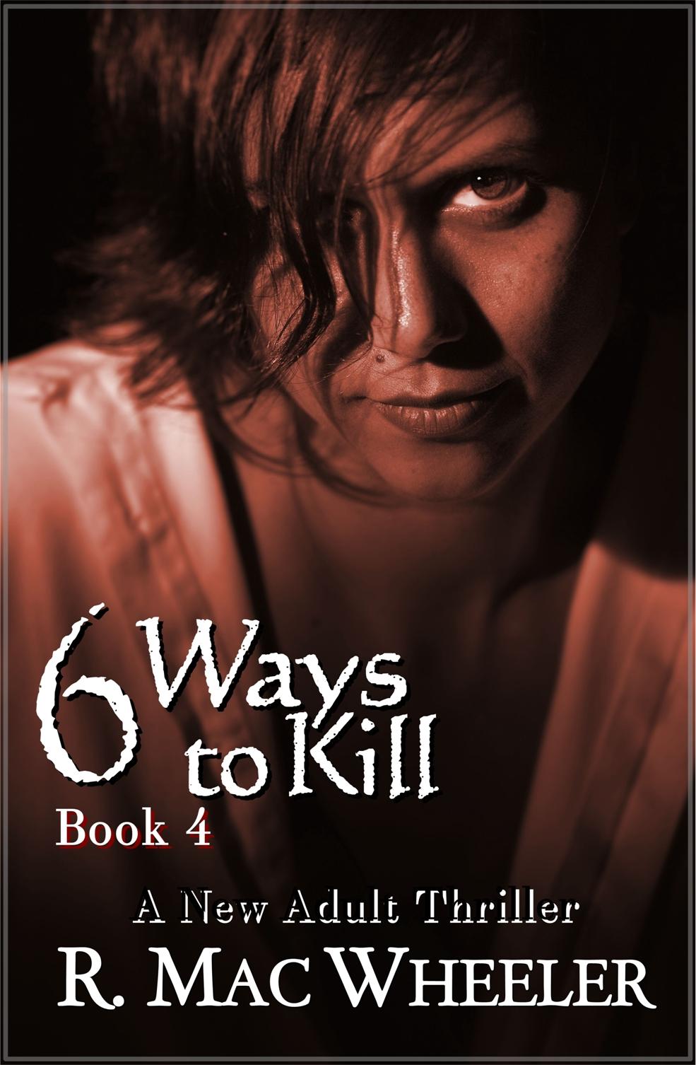 6 Ways to Kill