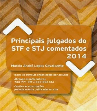 http://www.editoradizerodireito.com.br/livro/principais-julgados-do-stf-e-stj-comentados-2014