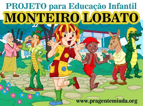 Well-known Projeto Monteiro Lobato para Educação Infantil | Pra Gente Miúda IY96