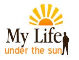 My life under the sun