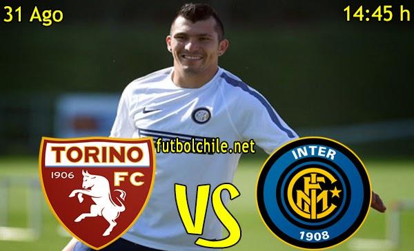 Torino vs Inter de Milan - Serie A - 14:45 h - 31/08/2014