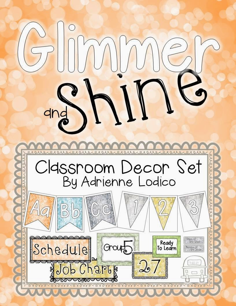 I love Leonard's super confident pick up line (from The Big Bang Theory).  It sat in the back of my mind while I was creating this new classroom decor set.  Glimmer and Shine is just pretty, isn't it?