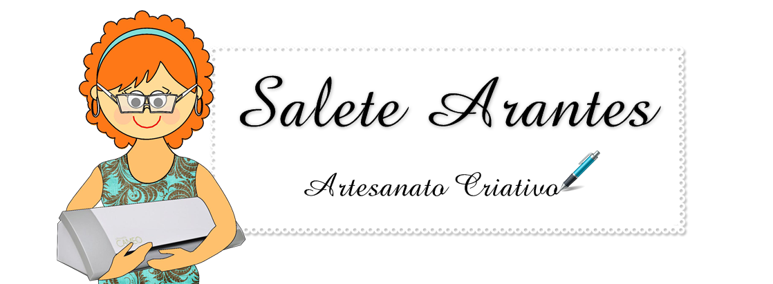 Salete Arantes Artesanato Criativo