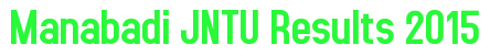 Manabadi JNTU Results 2015