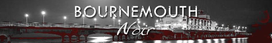 Bournemouth Noir