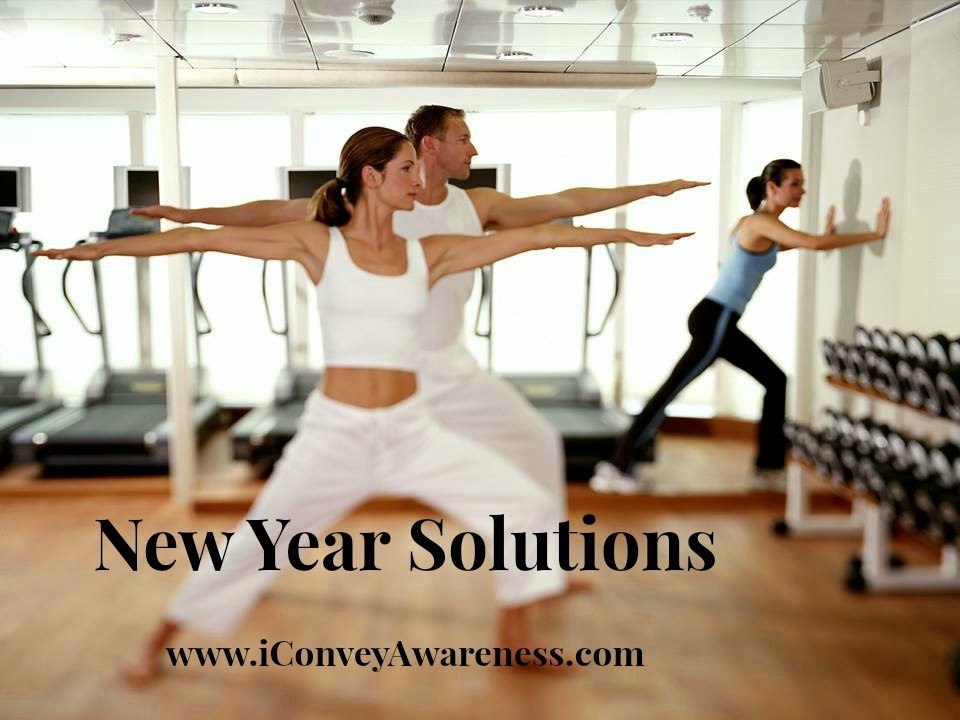iConveyAwareness New Year Solutions: Fitness