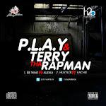 P.L.A.Y & Terry Tha Rapman