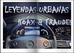 Leyendas Urbanas, Hoax y Fraudes