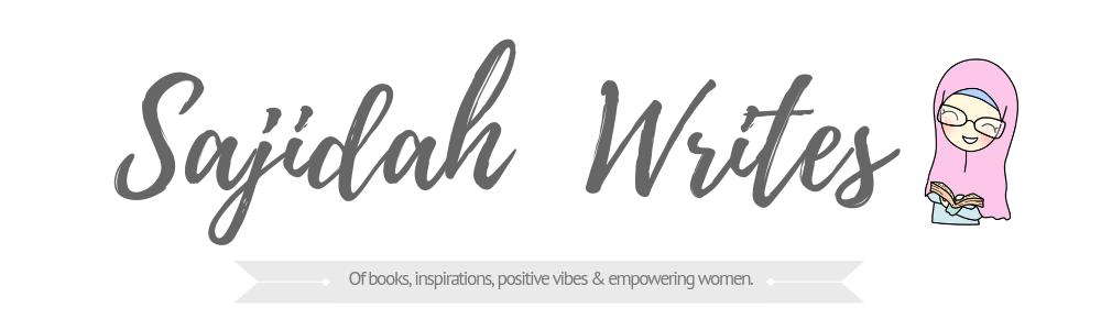 SAJIDAH WRITES