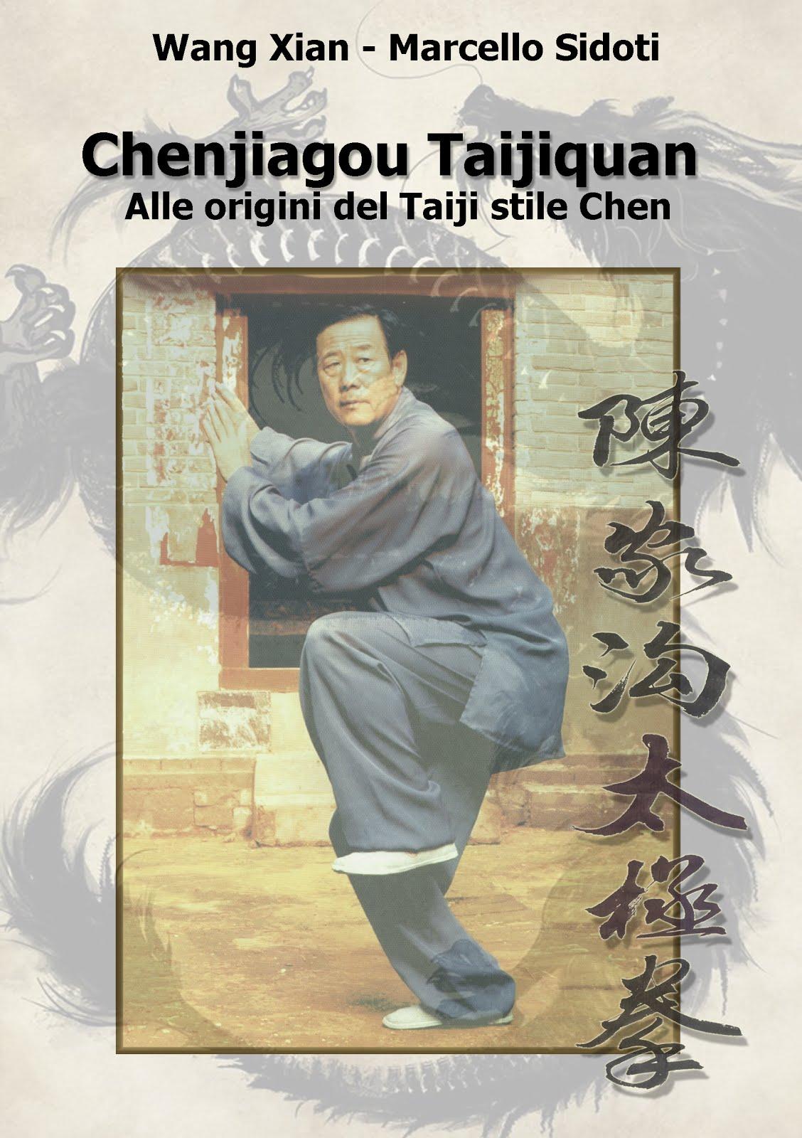 Chenjiagou Taijiquan, alle origini del Taiji stile Chen