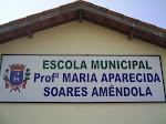ESCOLA MUNICIPAL MARIA APARECIDA SOARES AMÊNDOLA