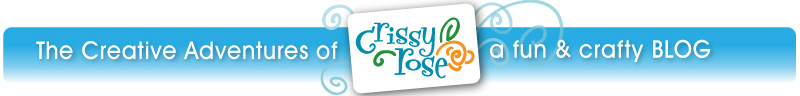 The Creative Adventures of Crissy Rose