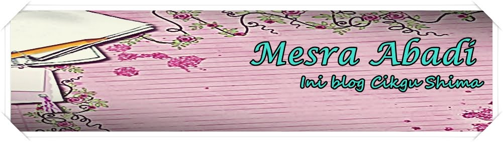 Mesra Abadi Cikgu Shima