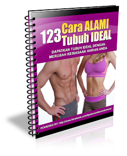 123 Cara ALAMI Tubuh IDEAL Ebook