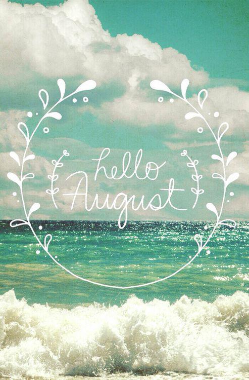 ¡Bienvenido Agosto!...