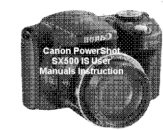 Canon PowerShot SX500 IS User Manuals Instruction
