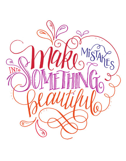 Lettering Lately blog > Make mistakes into something beautiful