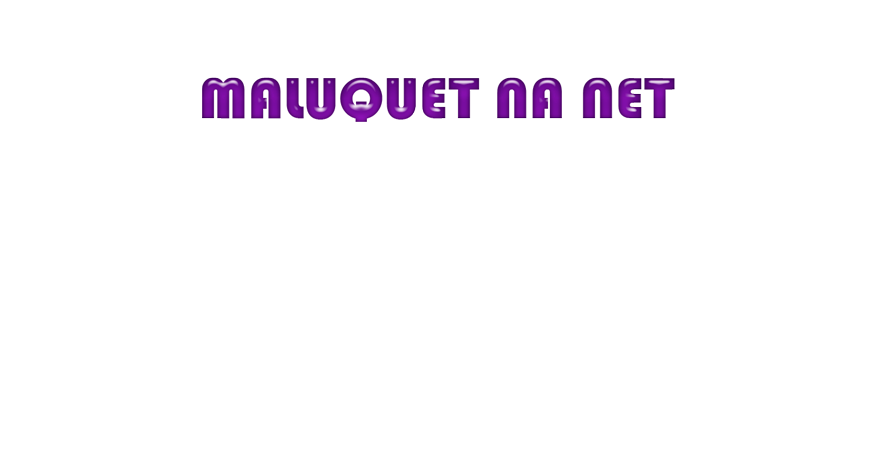 maluquet na net