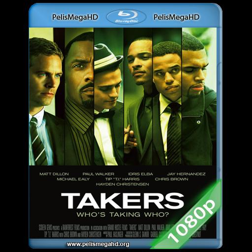 LADRONES [TAKERS] (2010) FULL 1080P HD MKV ESPAÑOL LATINO
