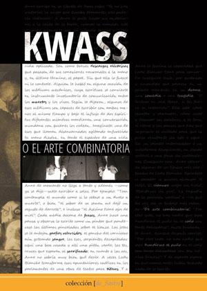 KWASS o el arte combinatoria (PINCHA EN LA IMAGEN para leer RESEÑA)