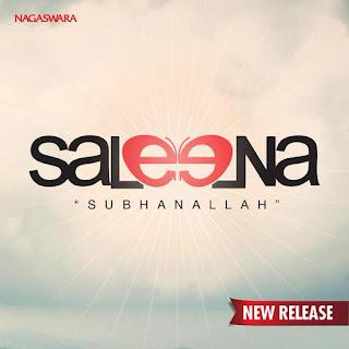 Saleena - Subhanallah Stafa Mp3 Download