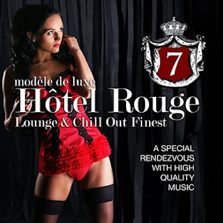 Download – CD Hotel Rouge – Lounge & Chill Out Finest – Vol. 7 – 2013