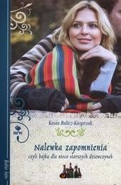 http://lubimyczytac.pl/ksiazka/171256/nalewka-zapomnienia-czyli-bajka-dla-nieco-starszych-dziewczynek