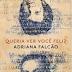 Resenha #62: Queria Ver Você Feliz - Adriana Falcão