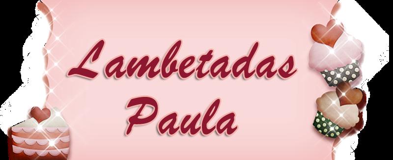 Lambetadas Paula