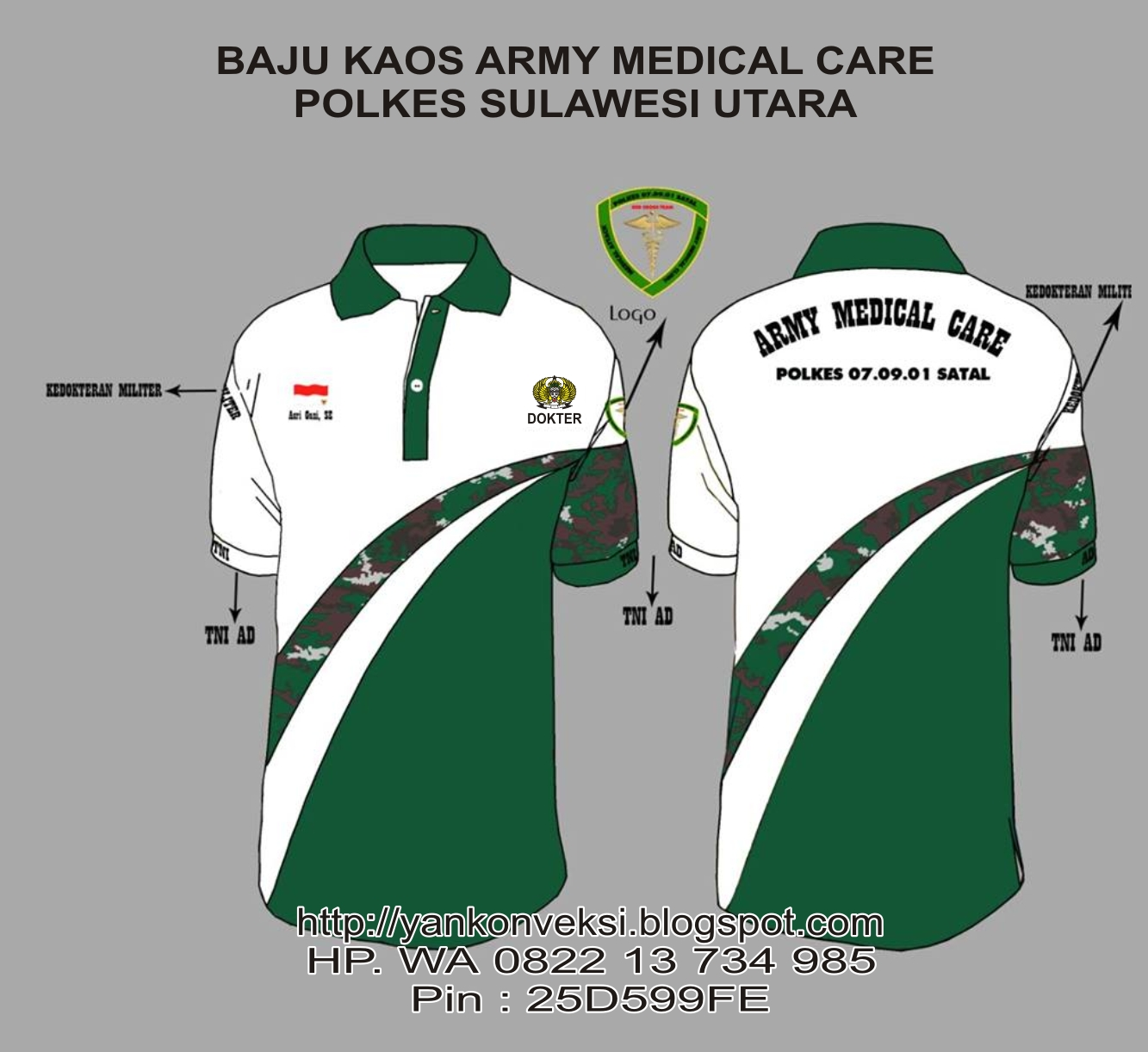 BAJU KAOS KERJA PESANAN ARMY MEDICAL CARE SULAWESI UTARA ANDA MAU PESAN HP WA 0822 13 734 985