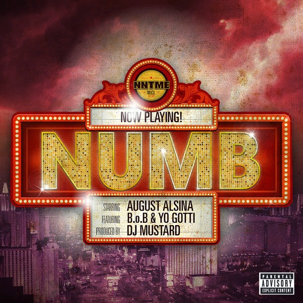 August Alsina - Numb (feat. B.o.B & Yo Gotti) {Mastered for iTunes} - Single Cover