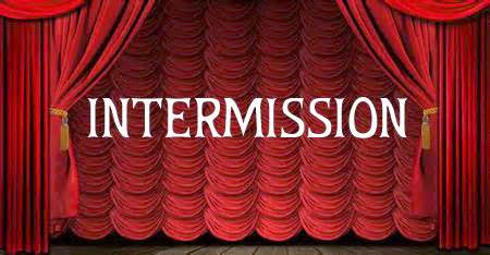 Intermission to 2015