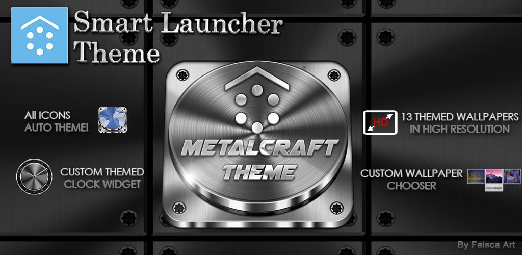 http://faisca-art.blogspot.com.es/2014/04/metalcraft-3d-smart-launcher-theme.html