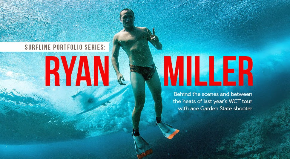 http://www.surfline.com/surf-news/between-the-heats-and-behind-the-scenes-of-last-years-wct-with-ace-garden-state-shooter-portfolio-ryan-miller_125481/