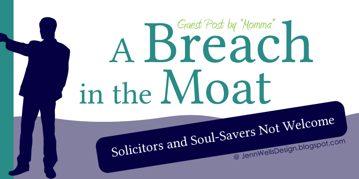 A Breach in the Moat - A Guest Post on Soliciting | Business, Life & Design