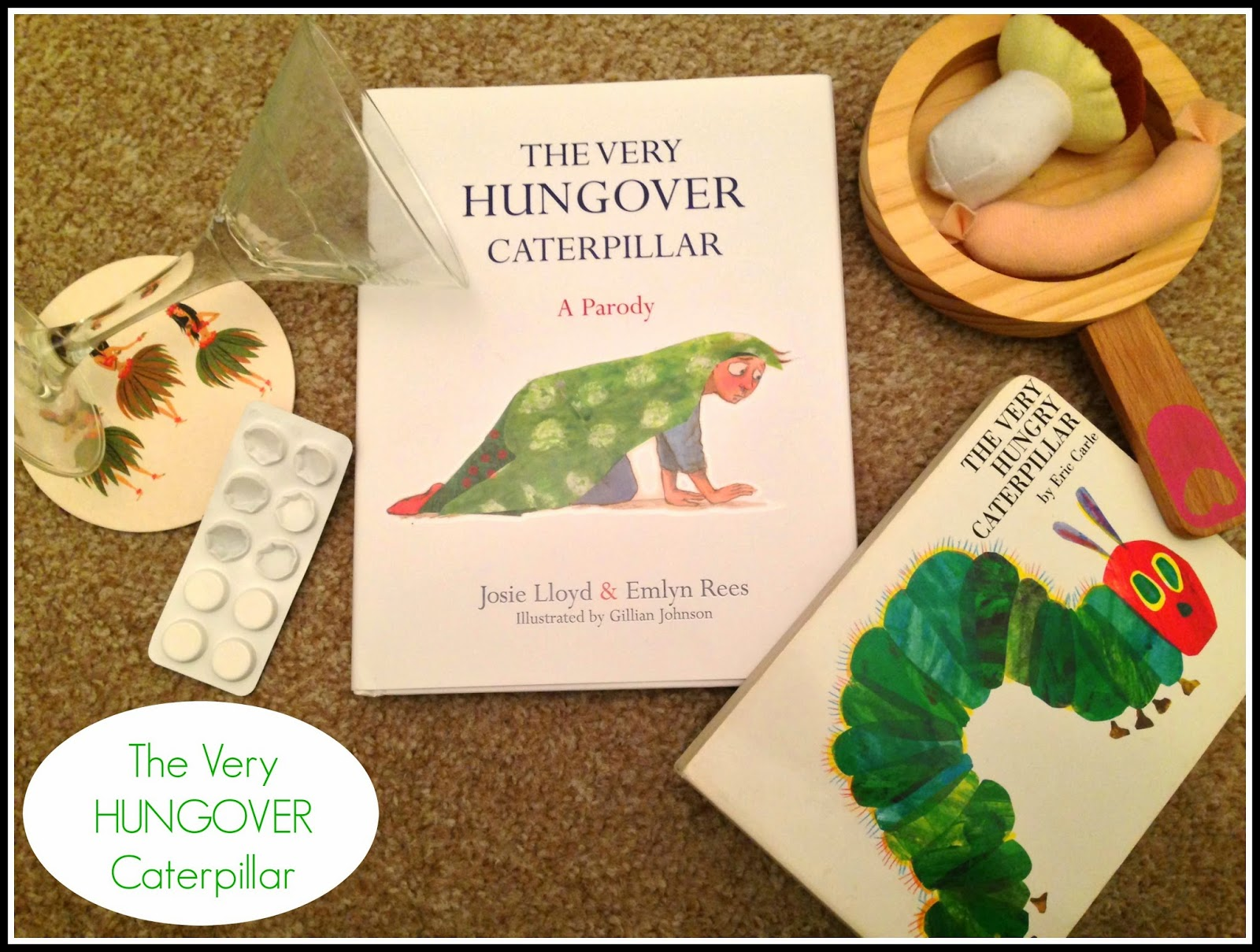 One for the grown-ups - The Very Hungover Caterpillar | the very hungry caterpillar | we're going on a bear hunt | we're going on a bar hunt | josie lloyd | emeyl rees | boos | kids books for adults | kid-ult books | parody books | humour | gift ideas |bookclub special | the sunday night book club | mamasVIB | new books | boo launch | bookclub