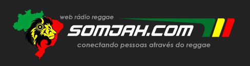 SOMJAH - Rádio Reggae