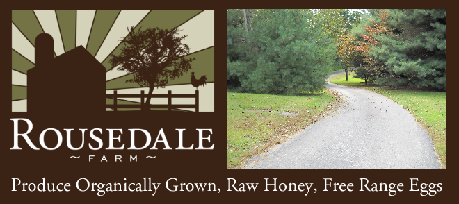 Rousedale Farm: Organic Produce, Eggs, and Honey  - Fallston, MD