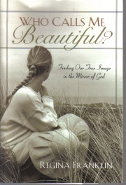 Who Calls Me Beautiful by Regina Franklin