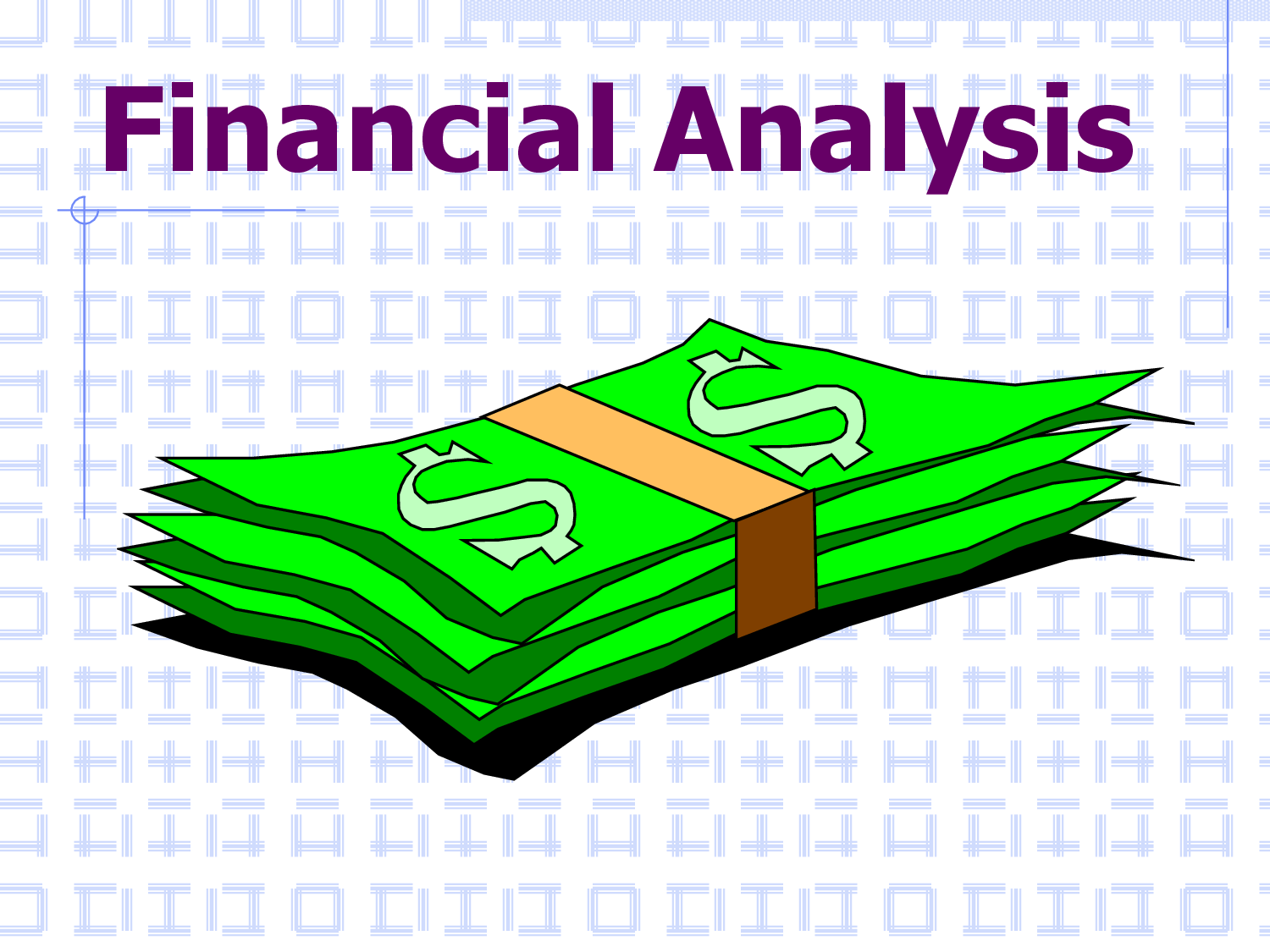 STUDY SOLVE Define Financial Analysis and Fundamental Knowledge – Financial Analysis